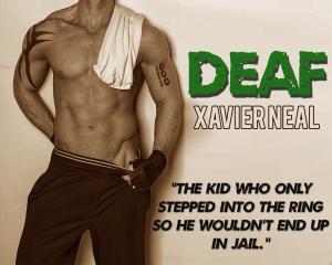 XN Deaf Teaser 6