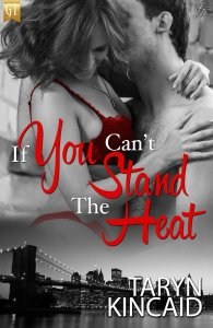 if you cant stand the heat